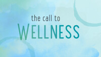 The Call to Wellness