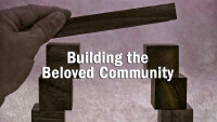 Building the Beloved Community